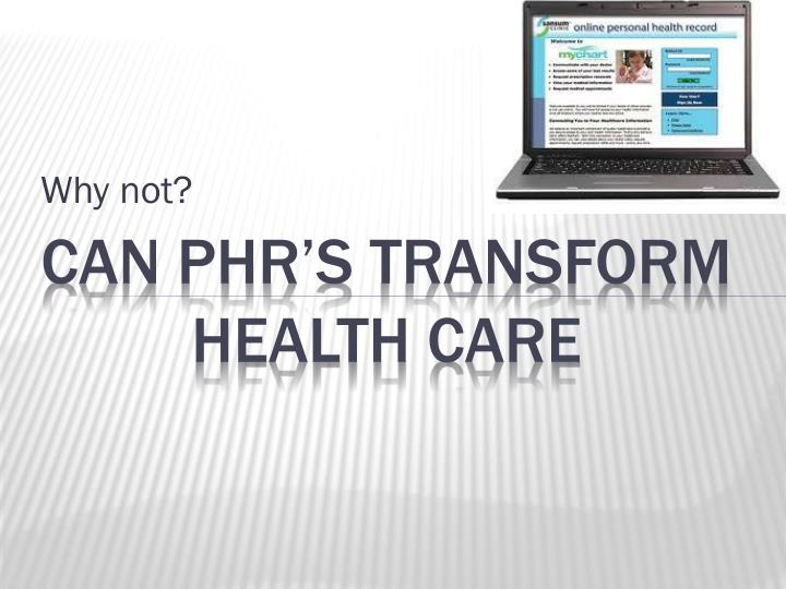 Can phr s transform health care