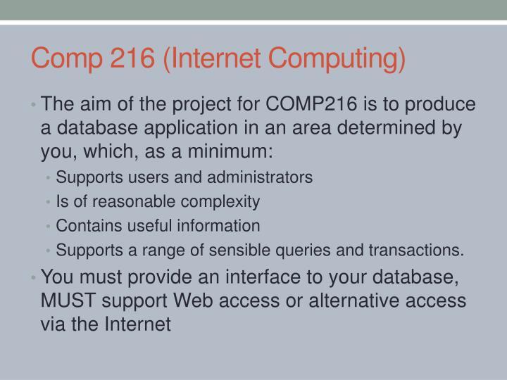 Comp 216 (Internet Computing)