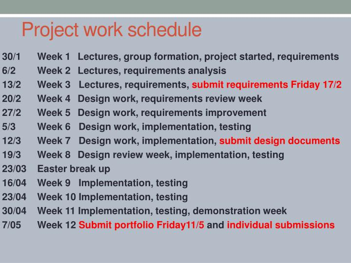 Project work schedule