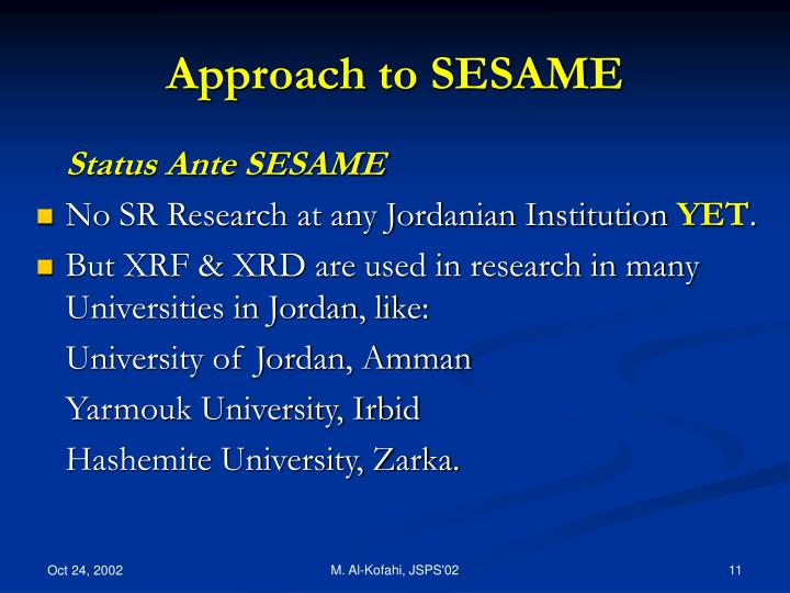 Approach to SESAME