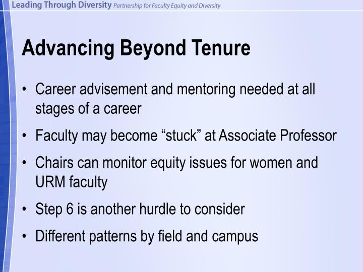 Advancing Beyond Tenure