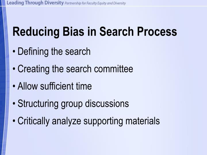 Reducing Bias in Search Process