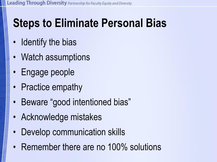 Steps to Eliminate Personal Bias