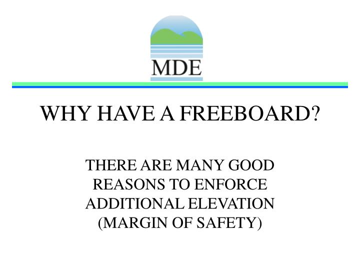 why have a freeboard