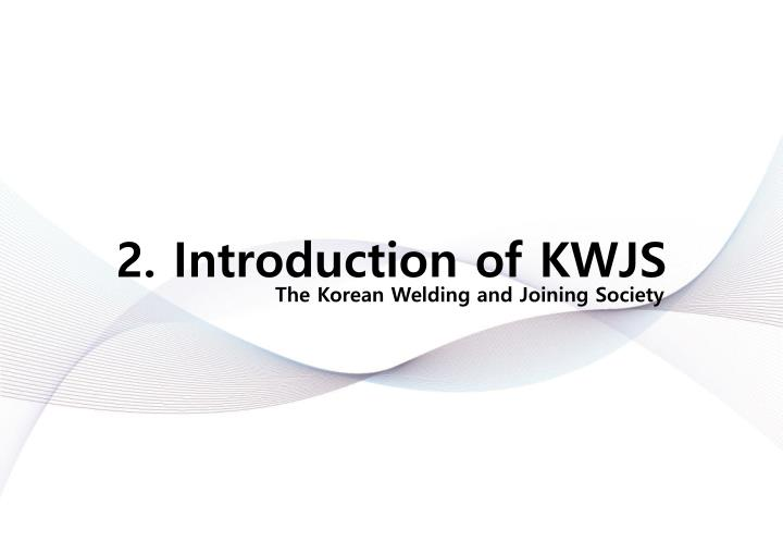 2. Introduction of KWJS