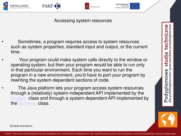 Accessing system resources