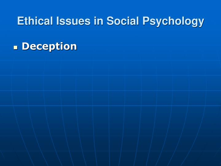 Ethical Issues in Social Psychology