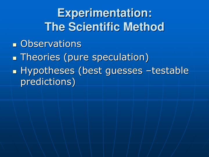 Experimentation: