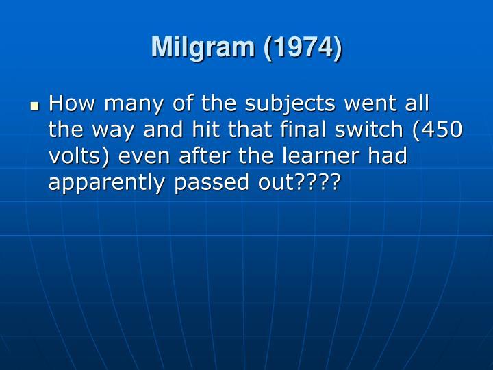Milgram (1974)