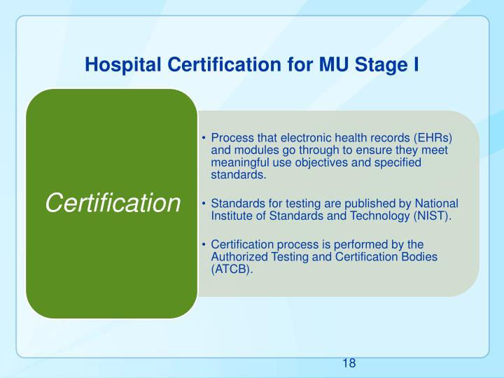 Hospital Certification for MU Stage I