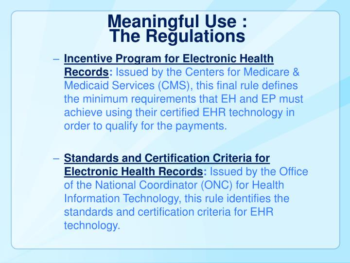 Meaningful Use :
