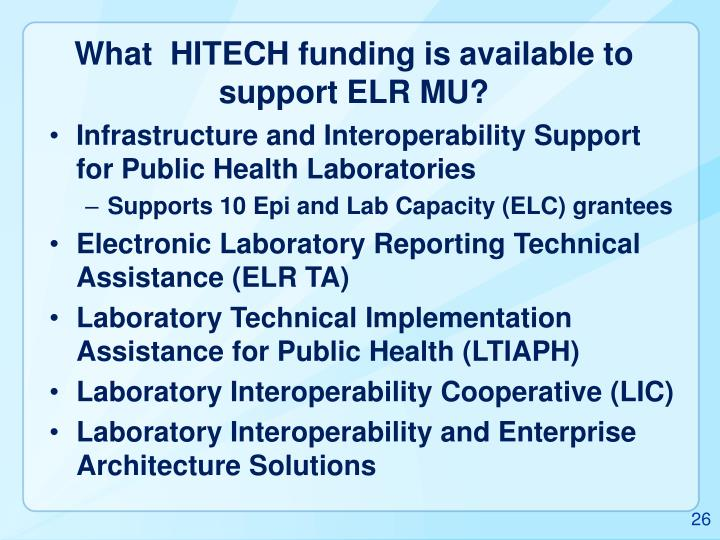 What  HITECH funding is available to support ELR MU?