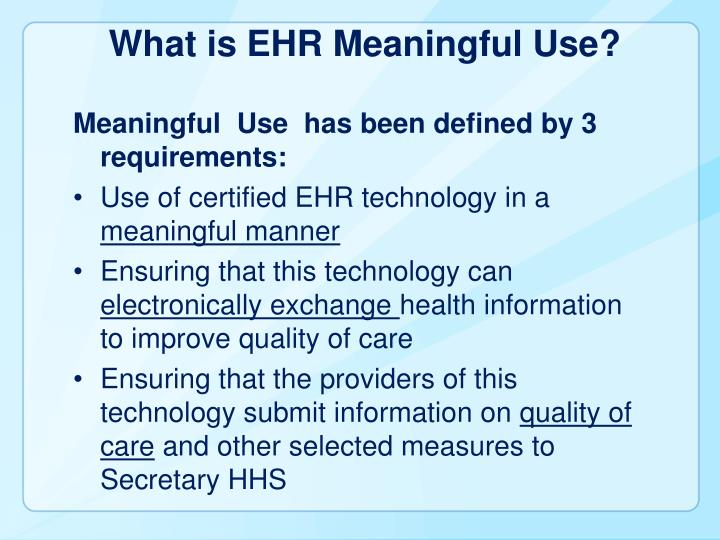 What is EHR Meaningful Use?