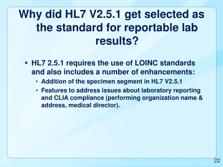 Why did HL7 V2.5.1 get selected as the standard for reportable lab results?