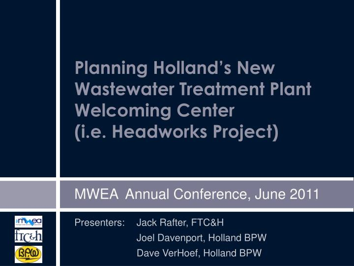Planning Holland's New Wastewater Treatment Plant Welcoming Center