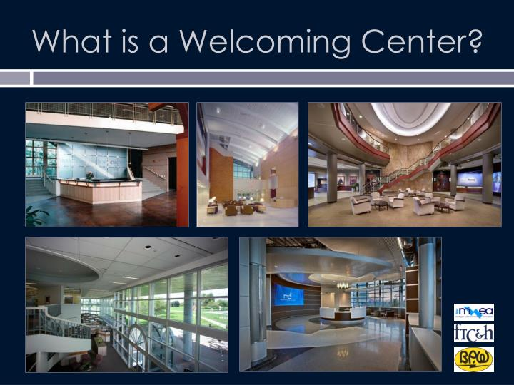 What is a welcoming center