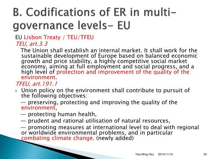 B. Codifications of ER in multi-governance levels- EU