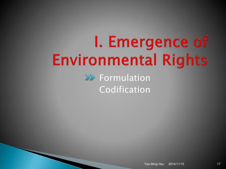 I. Emergence of Environmental Rights