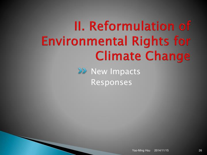 II. Reformulation of Environmental Rights for Climate Change