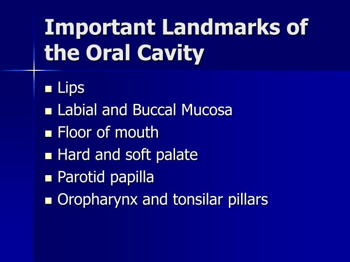 Important Landmarks of the Oral Cavity