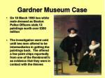 gardner museum case