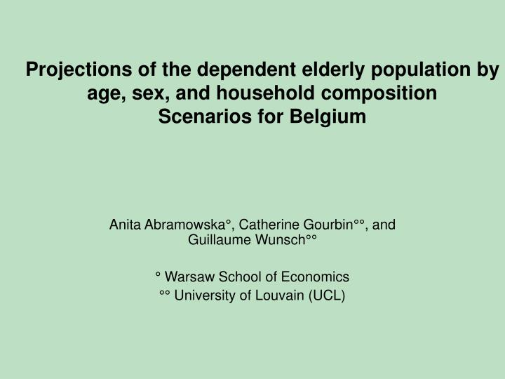 Projections of the dependent elderly population by age, sex, and household composition