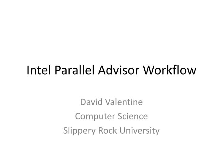 Intel parallel advisor workflow