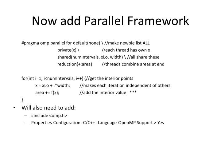 Now add Parallel Framework