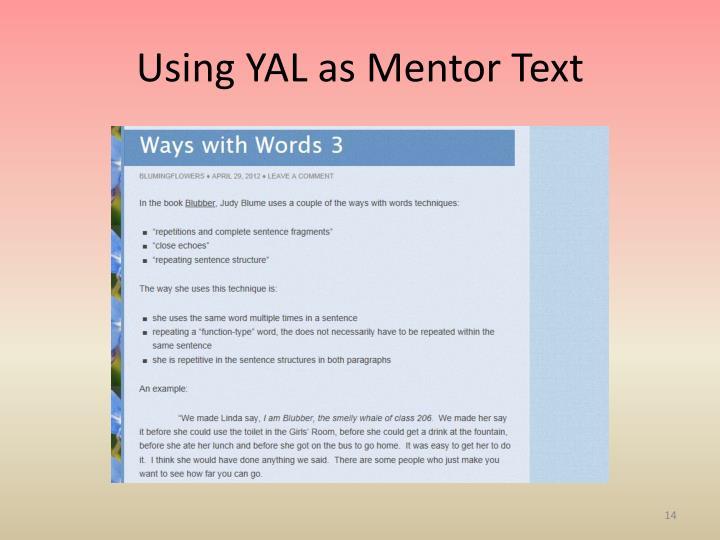 Using YAL as Mentor
