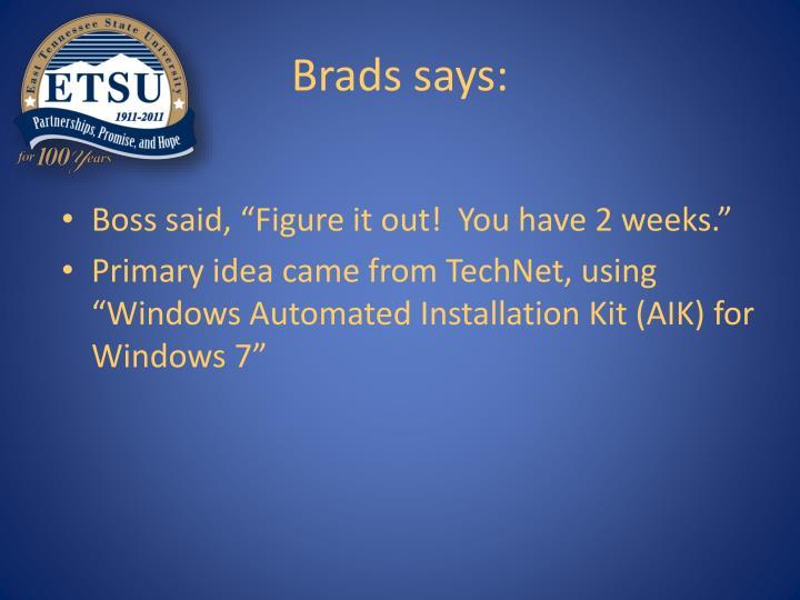 Brads says: