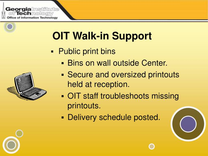 OIT Walk-in Support