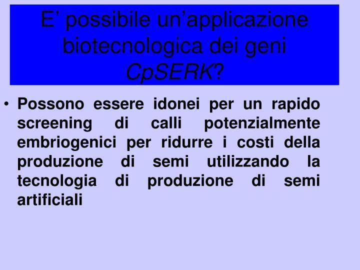 E' possibile un'applicazione biotecnologica dei geni