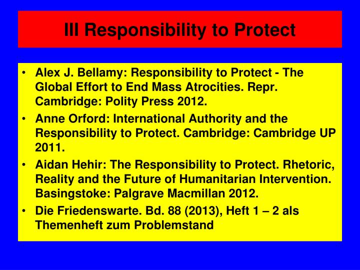 III Responsibility to Protect