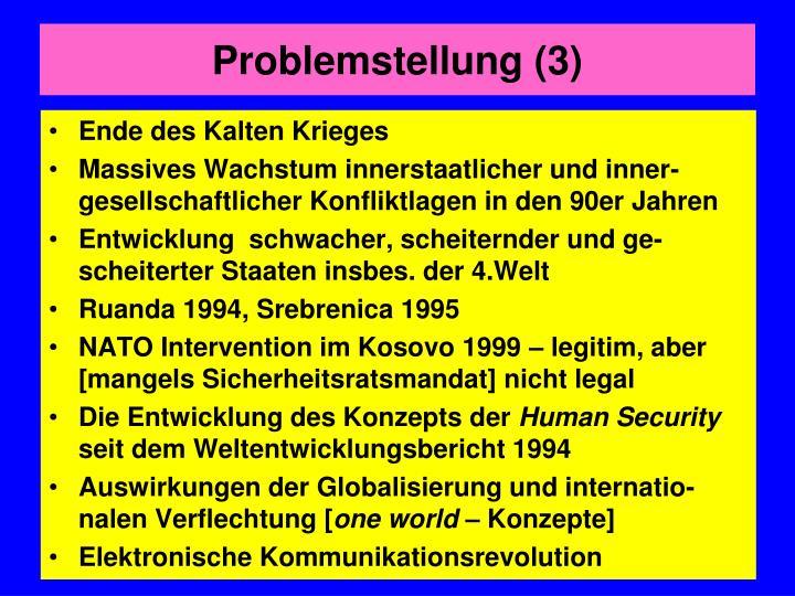 Problemstellung (3)