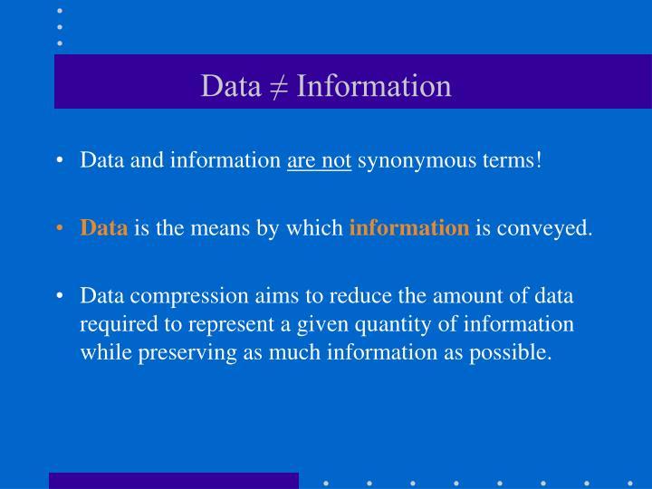 Data ≠ Information