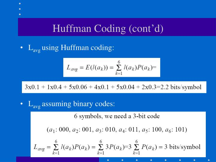 Huffman Coding (cont'd)