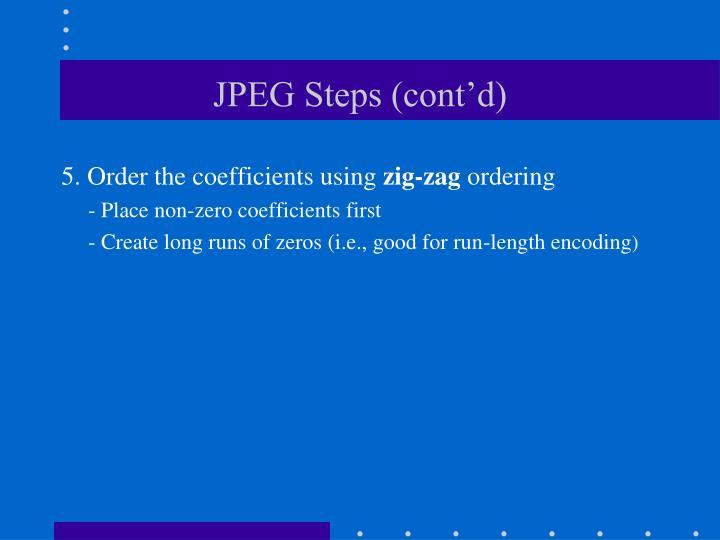 JPEG Steps (cont'd)
