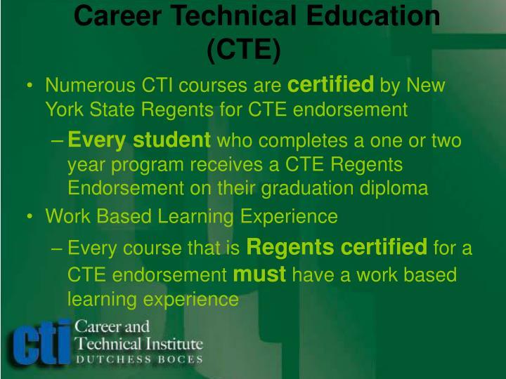 Career Technical Education  (CTE)