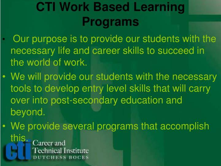 CTI Work Based Learning Programs