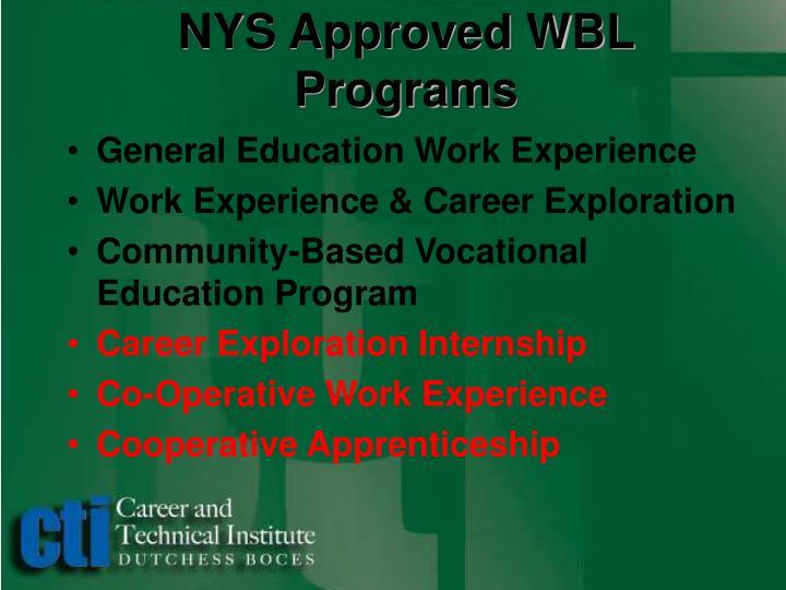 NYS Approved WBL Programs