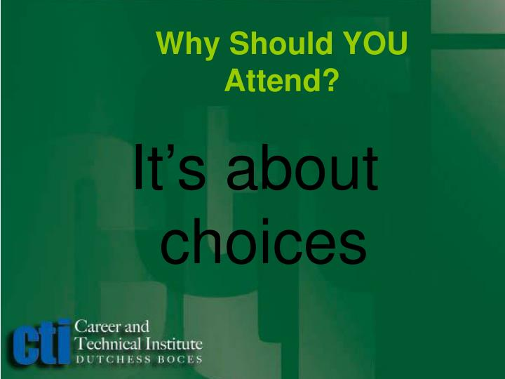 Why Should YOU Attend?