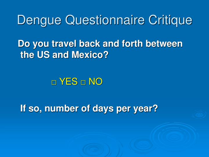 Dengue Questionnaire Critique