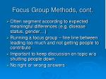 focus group methods cont