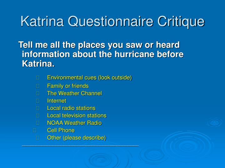 Katrina Questionnaire Critique