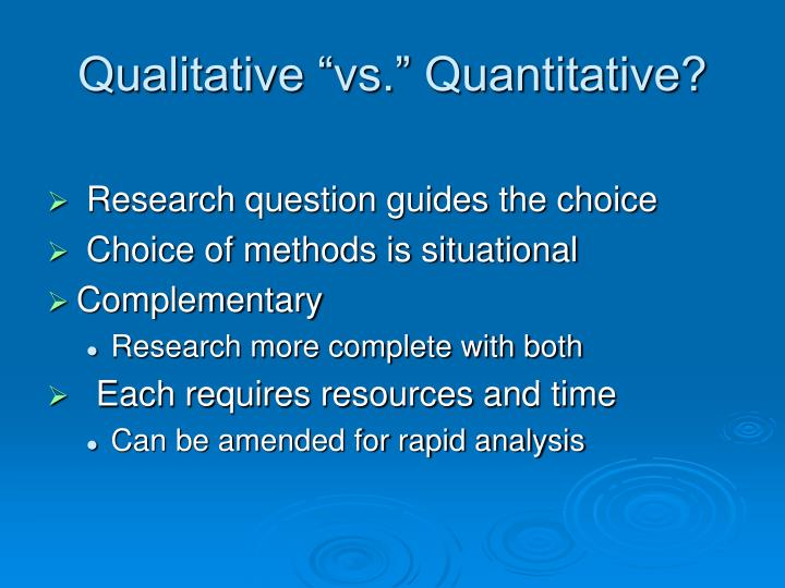 "Qualitative ""vs."" Quantitative?"
