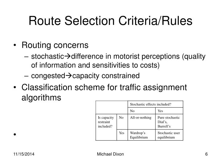Route Selection Criteria/Rules
