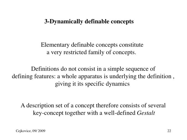 3-Dynamically definable concepts
