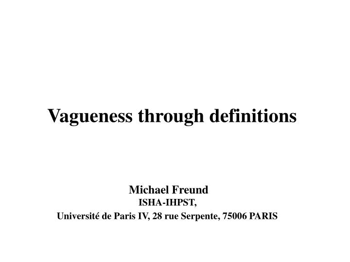 Vagueness through definitions