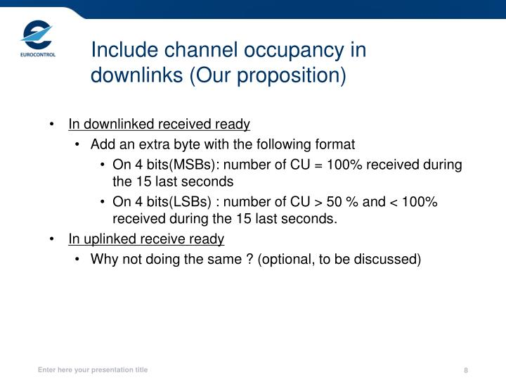Include channel occupancy in downlinks (Our proposition)