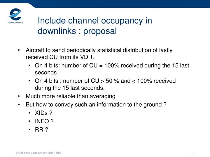 Include channel occupancy in downlinks : proposal